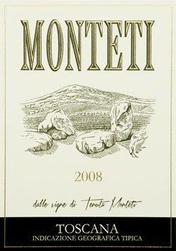 Tenuta Monteti 2008