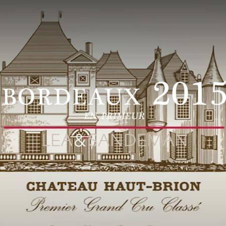 2015 Bordeaux En Primeur -  Haut Brion