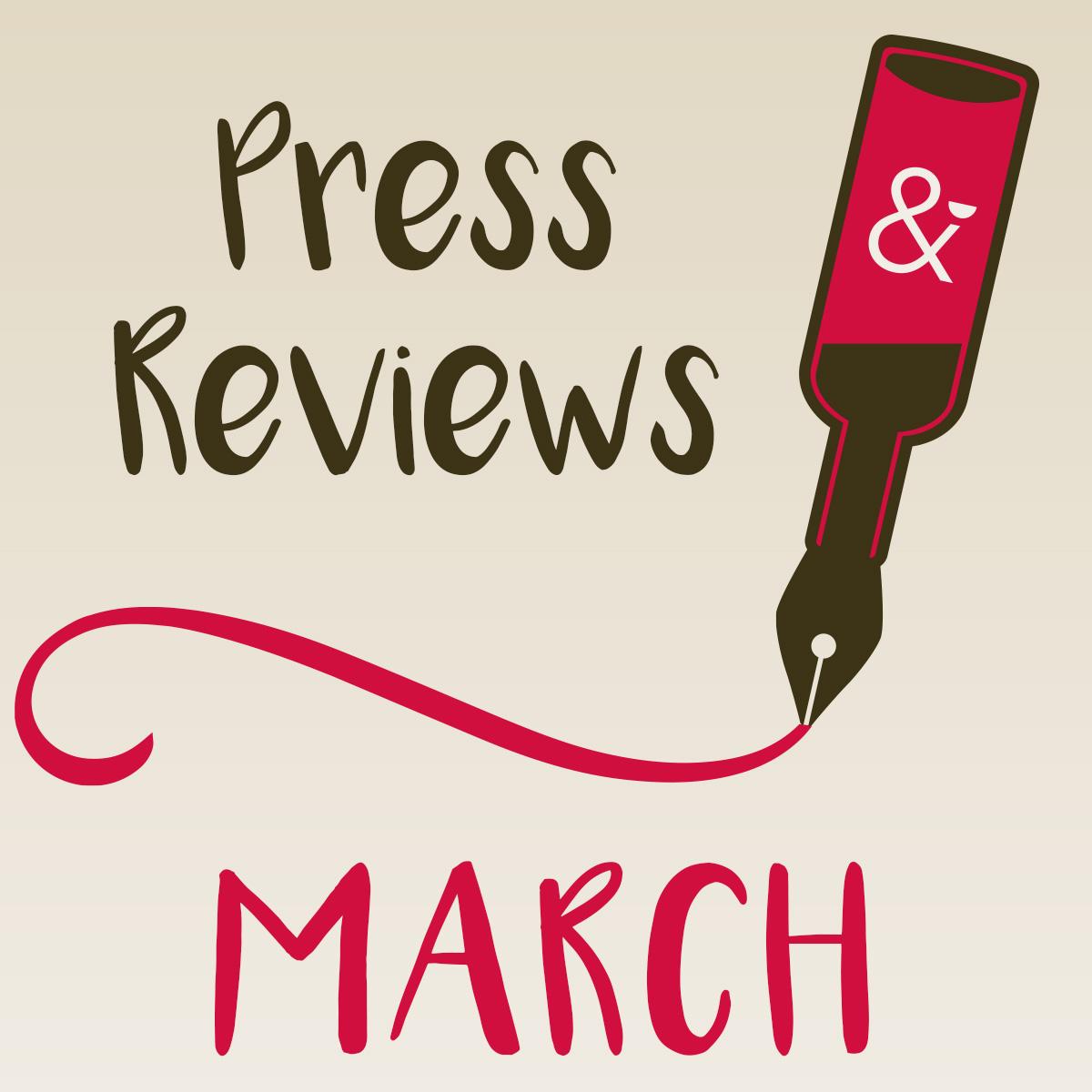 Press Reviews March