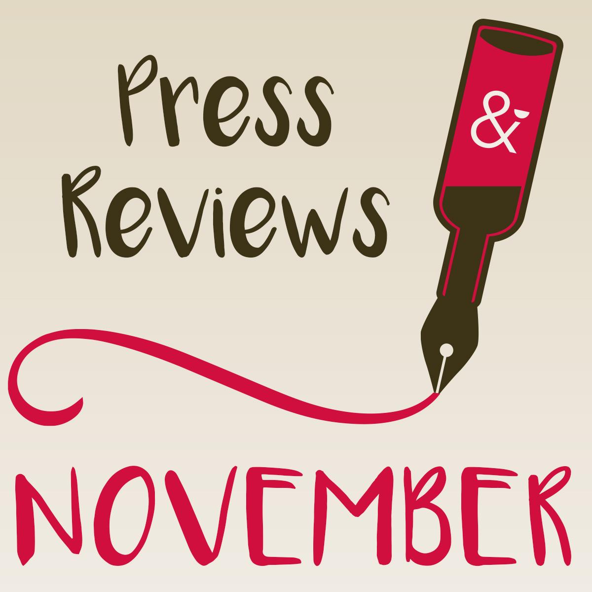 Press Reviews NOVEMBER