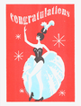 CARDS CONGRATULATIONS SHOWGIRL Archivist Gallery