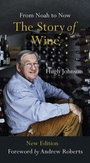 THE STORY OF WINE Hugh Johnson, Lea & Sandeman